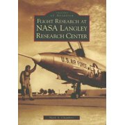 Images of Aviation: Flight Research at NASA Langley Research Center (Paperback)