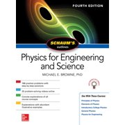 Schaum's Outline of Physics for Engineering and Science, Fourth Edition