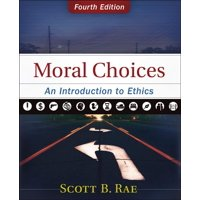 Moral Choices : An Introduction to Ethics (Edition 4) (Hardcover)