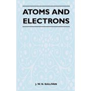 Atoms and Electrons