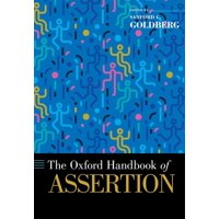 The Oxford Handbook of Assertion (Hardcover)