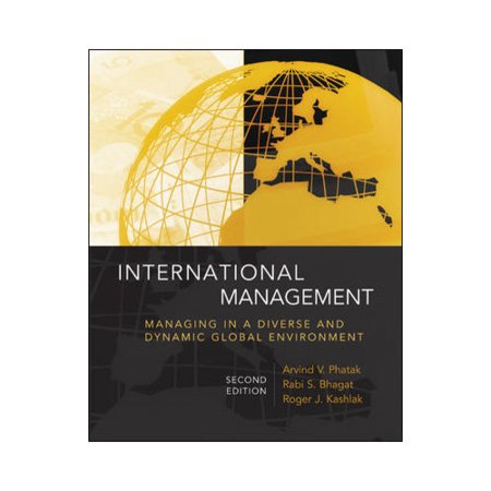 International Management  Managing In A Diverse And Dynamic Global Environment