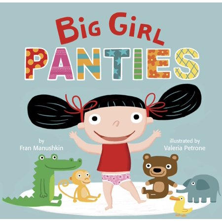 Big Girl Panties (Board Book) (Big Girls Do It Better Box Set)