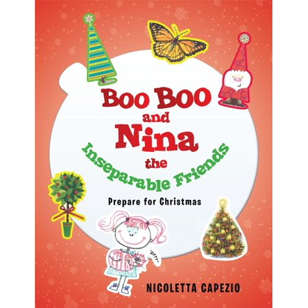 Boo Boo and Nina the Inseparable Friends - eBook