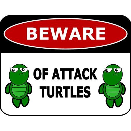Attack Cat Sign (PCSCP Beware of Attack Turtles 11 inch by 9.5 inch Laminated Funny Sign )