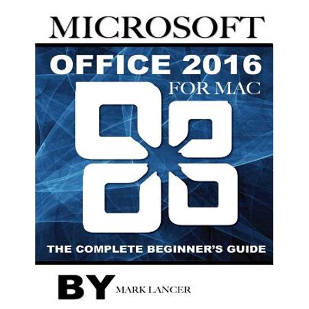 Microsoft Office 2016 for Mac: The Complete Beginner's Guide Deal