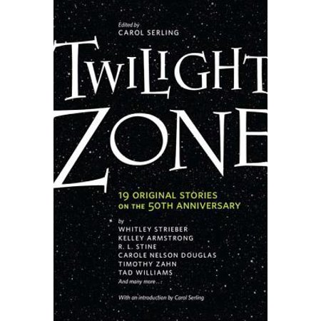 Twilight Zone : 19 Original Stories on the 50th (The Twilight Zone Something In The Walls)