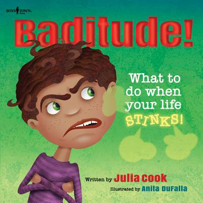 Baditude! What to Do When Life Stinks! (Paperback) - When Does Halloween Start
