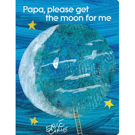 Papa please get the moon for me (Board Book)