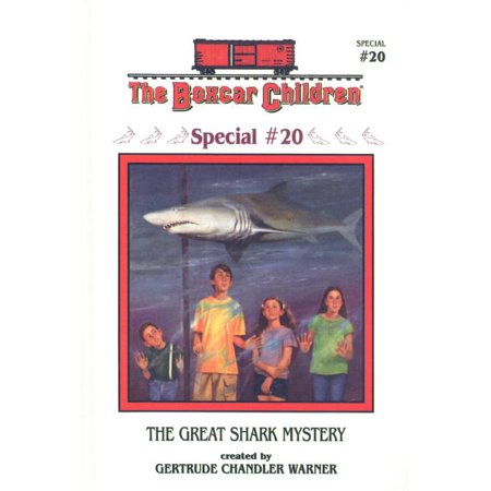 Boxcar Children Special: The Great Shark Mystery (Hardcover) Great Northern Boxcar