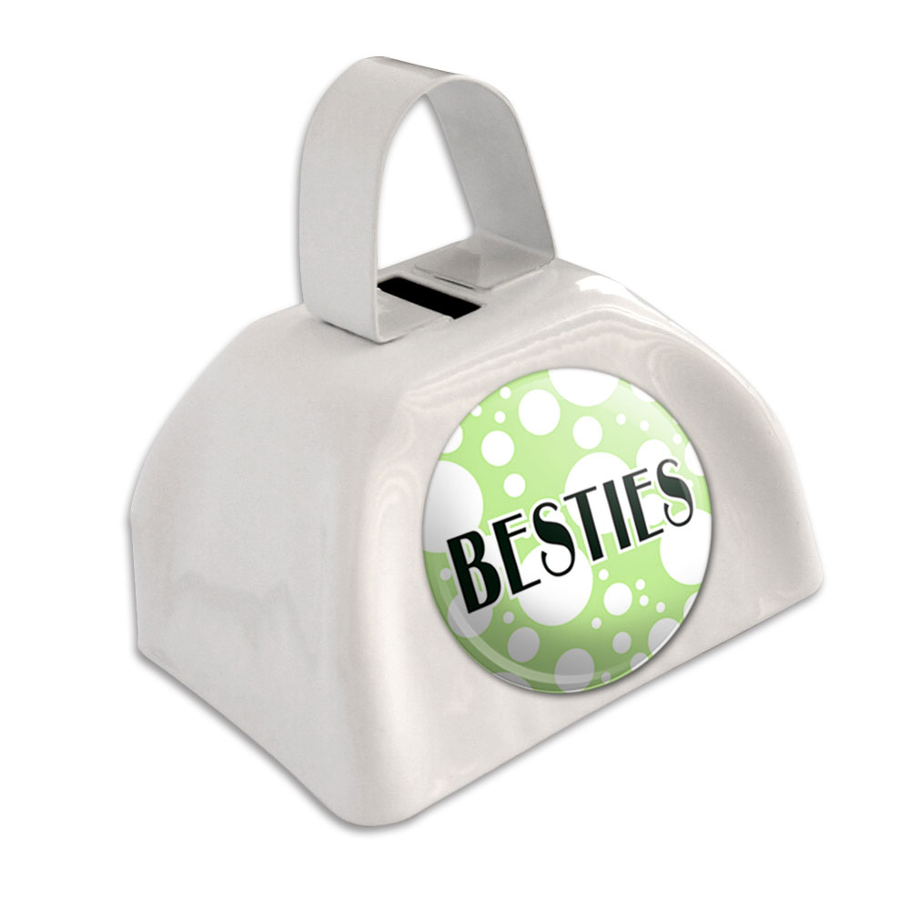 Besties Best Friends White Cowbell Cow Bell by Graphics and More