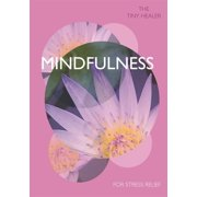 Tiny Healer: Mindfulness