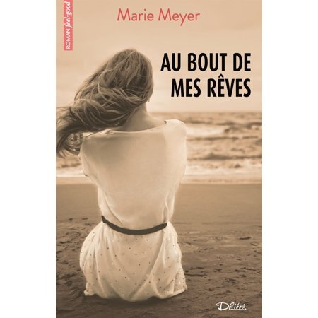 Au bout de mes rêves - eBook (Jean Jacques Goldman Au Bout De Mes Reves)