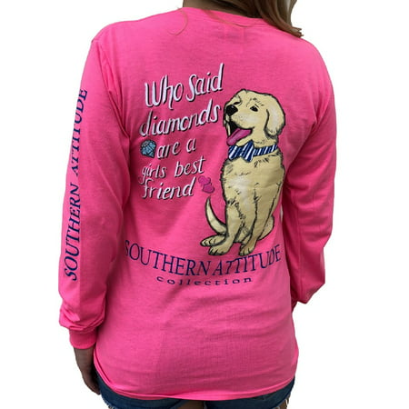 Southern Attitude Who Said Diamonds are a Girls Best Friend Dog Pink Women's Long Sleeve