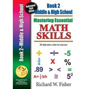 Mastering Essential Math Skills: Mastering Essential Math Skills, Book 2, Middle Grades/High School: Re-Designed Library Version (Paperback)