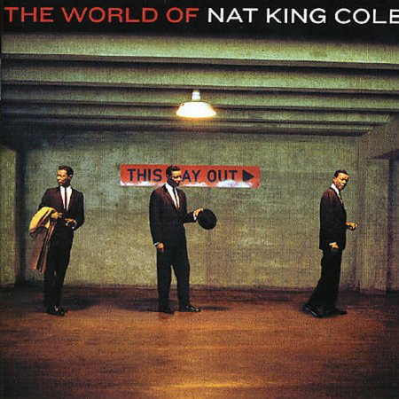 WORLD OF NAT KING COLE (The World Of Nat King Cole His Very Best)