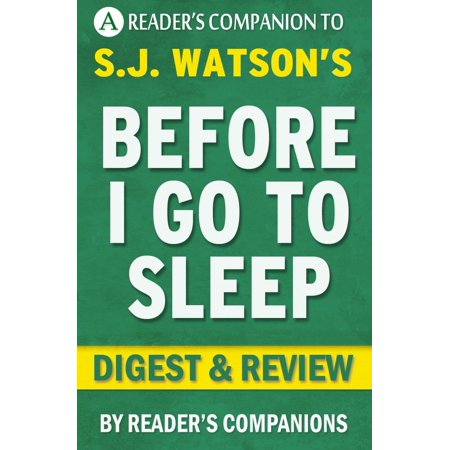 Before I Go to Sleep: A Novel by S. J. Watson | Digest & Review - (Go Duster Review)