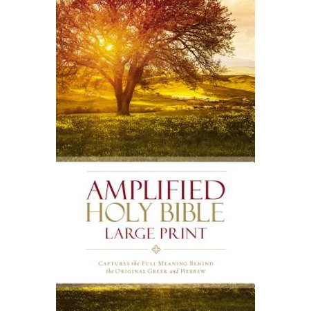 Amplified Bible-Am-Large Print : Captures the Full Meaning Behind the Original Greek and Hebrew - The Catholic Meaning Of Halloween