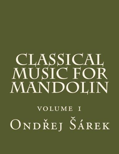 Classical Music for Mandolin: Volume 1 by