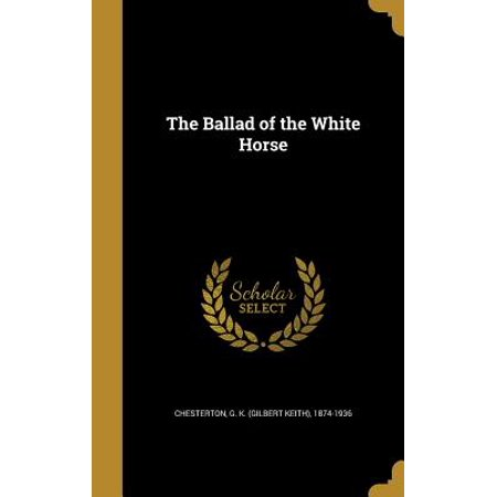 The Ballad Of The White Horse Hardcover Walmart