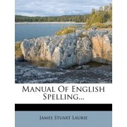 Manual of English Spelling...