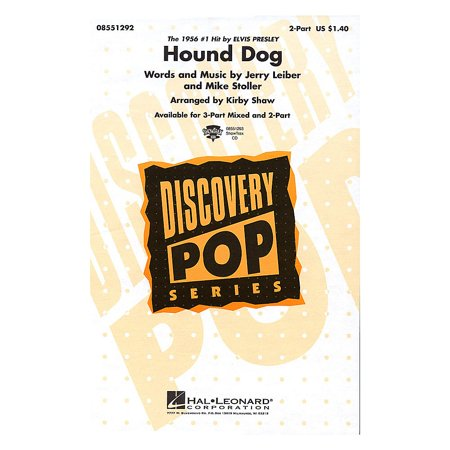 Hal Leonard Hound Dog 3-Part Mixed by Elvis Presley Arranged by Kirby Shaw