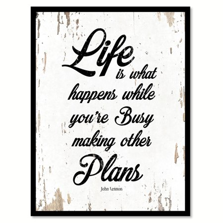 Life is what happens while you're busy making other plans - John Lennon Quote Saying White Canvas Print with Picture Frame Home Decor Wall Art Gift Ideas 7