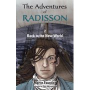 The Adventures of Radisson 2, Back to the New World - eBook