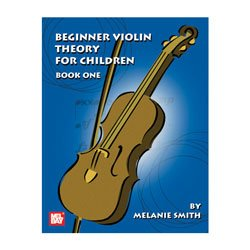 Mel Bay Beginner Violin Theory For Children, Book One, Designed to teach violin theory at... by
