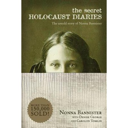 The Secret Holocaust Diaries : The Untold Story of Nonna
