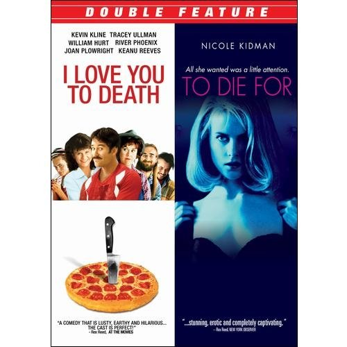 I Love You To Death / To Die For (Widescreen)
