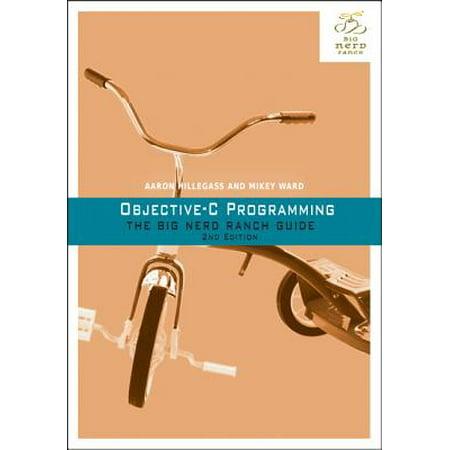 Objective-C Programming : The Big Nerd Ranch Guide (Objective C Programming)