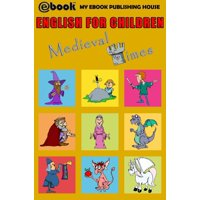 English for Children: Medieval Times - eBook