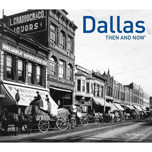 Dallas Then & Now