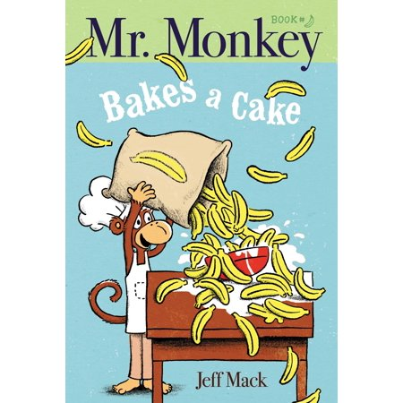 Mr. Monkey Bakes a Cake (Hardcover)