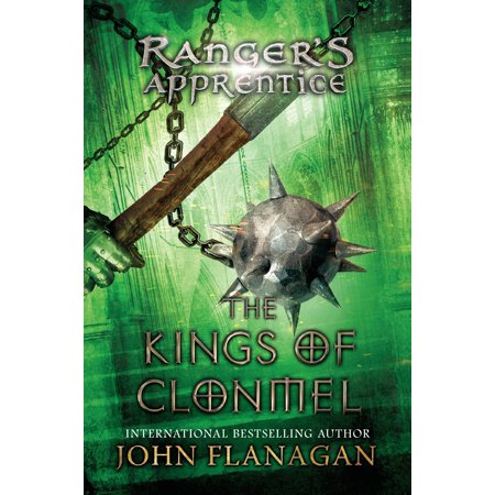 The Kings of Clonmel : Book 8 (Rangers Apprentice 8 The Kings Of Clonmel)