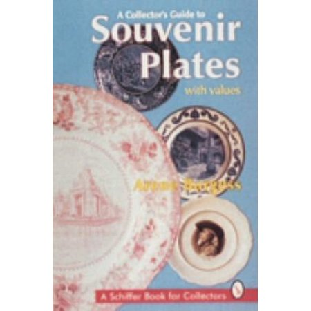 A Collector's Guide to Souvenir Plates