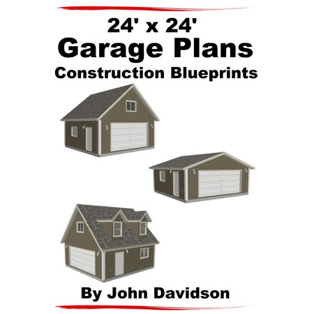 24' x 24' Garage Plans Construction Blueprints - eBook