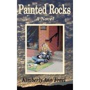 Painted Rocks a Novel (Paperback)