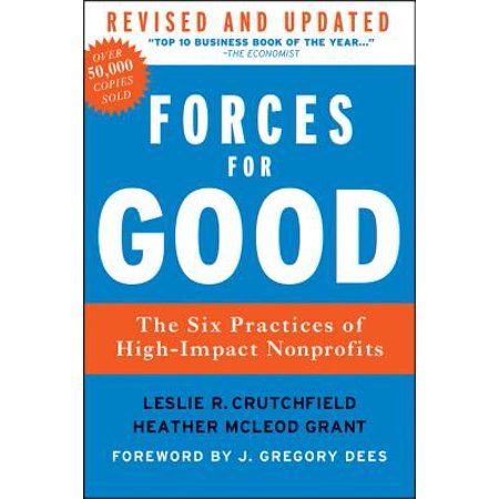 Forces for Good : The Six Practices of High-Impact