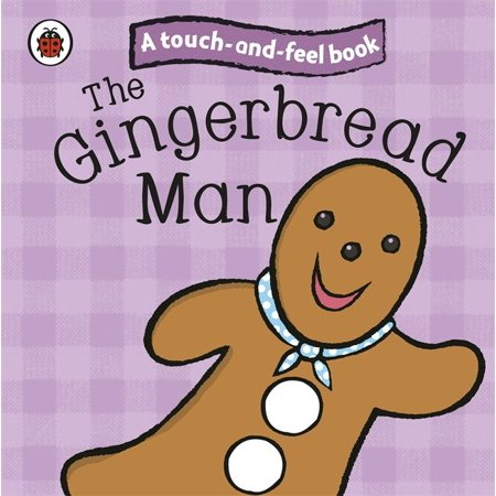 Touch and Feel Fairy Tales the Gingerbread Man](Gingerbread Man Crafts)