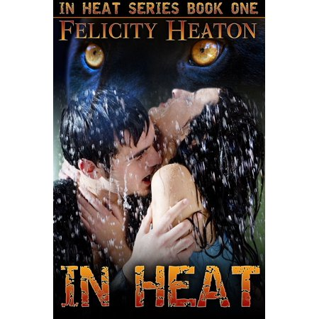 In Heat (In Heat Shapeshifter Romance Series #1) -