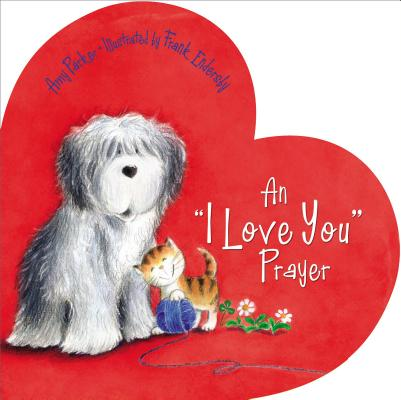 Time to Pray (Tommy Nelson): An 'i Love You' Prayer (Board Book)