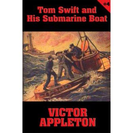 Tom Swift #4: Tom Swift and His Submarine Boat - eBook ()