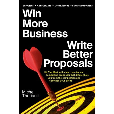 Win More Business: Write Better Proposals - eBook