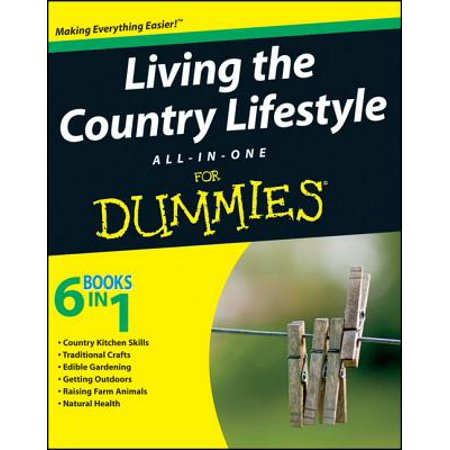 Living the Country Lifestyle All-In-One For Dummies - eBook](Lifesize Dummy)
