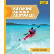 Kayaking around Australia - eBook