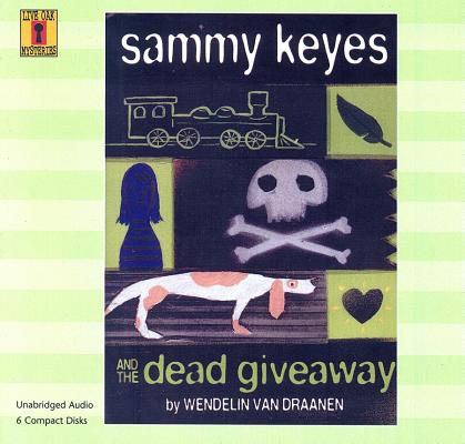 Sammy Keyes and the Dead Giveaway [With Paperback Book]