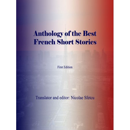 Anthology of the Best French Short Stories - (Best French Novels For Beginners)