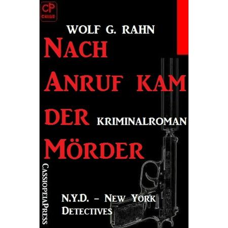 Nach Anruf kam der Mörder: N.Y.D. - New York Detectives - eBook